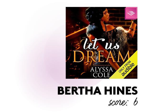 Bertha Hines. Score: 6