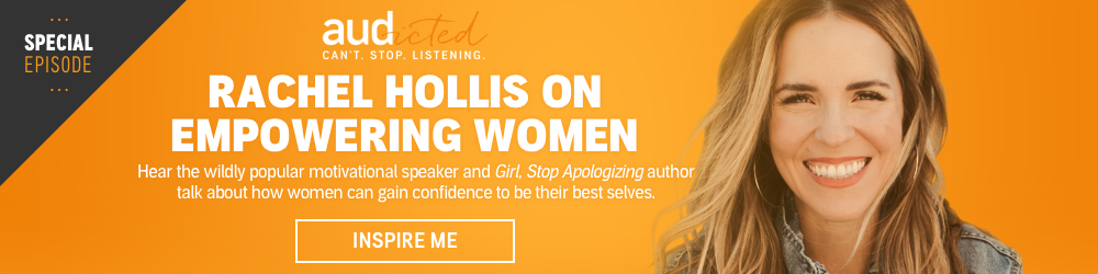 Rachel Hollis on Empowering Women - Audicted