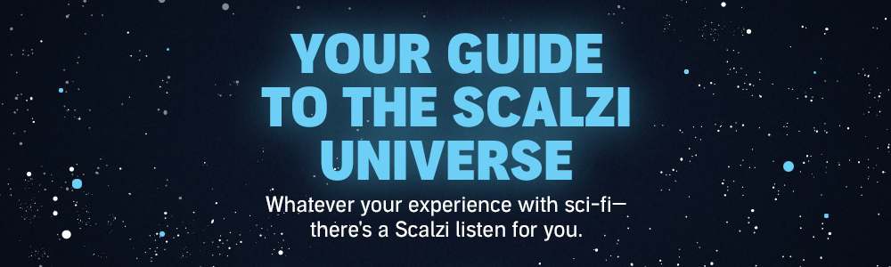 Your Guide to the Scalzi Universe