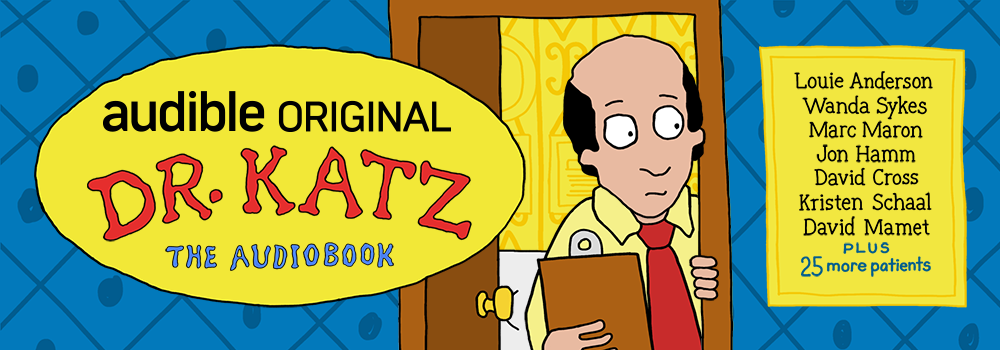 Dr. Katz - The Audiobook