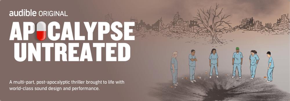Apocalypse Untreated. Listen now
