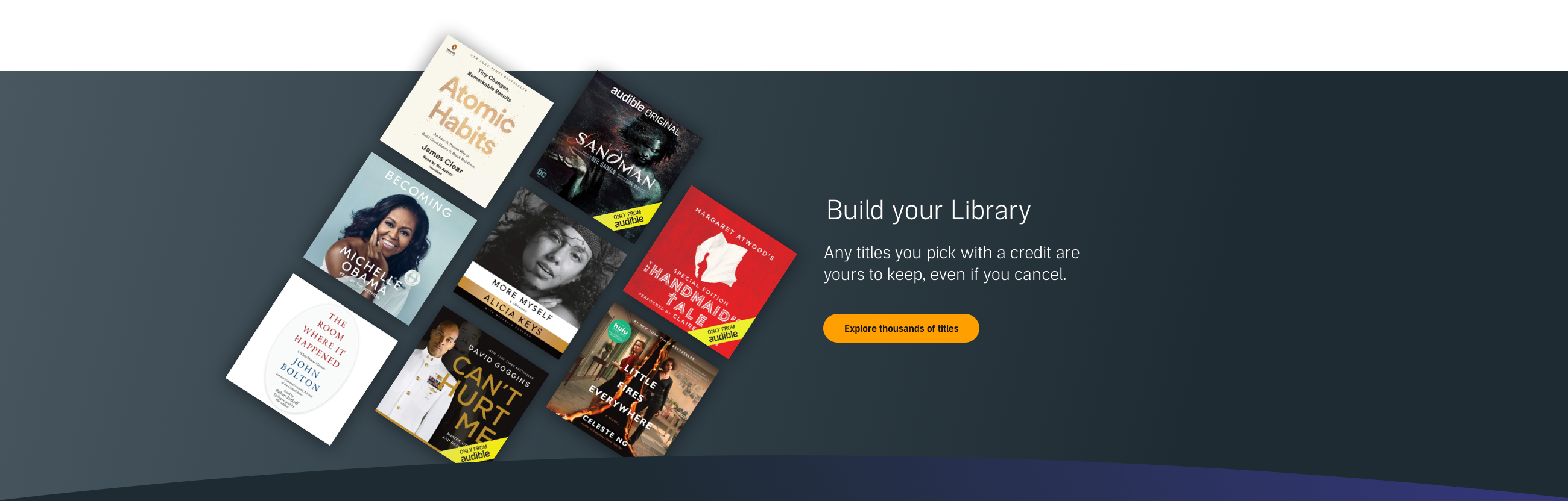 Build your library - Explore thousands of titles