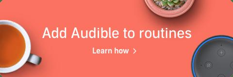 Alexa, enable Audible time routine