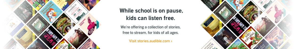 While school is on pause, kids can listen free.