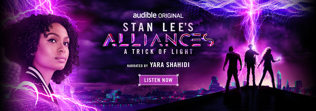 Stan Lee's Alliances: A Trick of Light