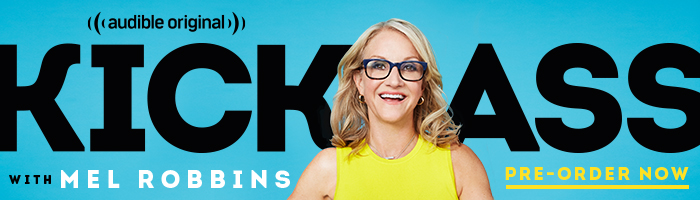 Kickass with Mel Robbins - Pre-order now