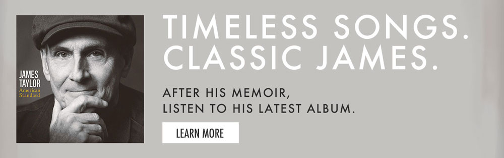 TIMELESS SONGS. CLASSIC JAMES. Listen to James Taylor's new record, American Standard, on Amazon.