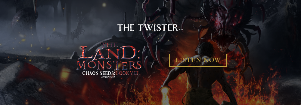The Land: Monsters: A LitRPG Saga, Chaos Seeds, Book 8