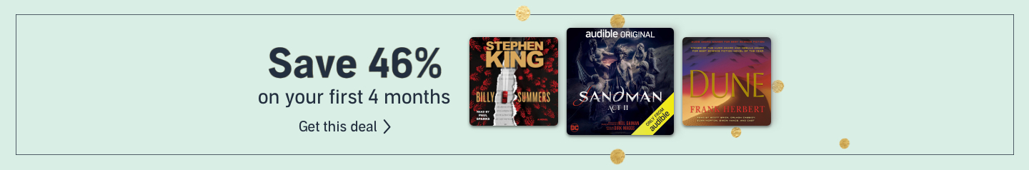 Save 46% on your first 4 months of Audible Premium Plus