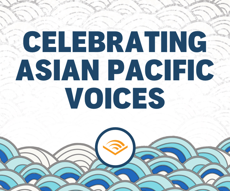 Celebrating Asian & Pacific Voices