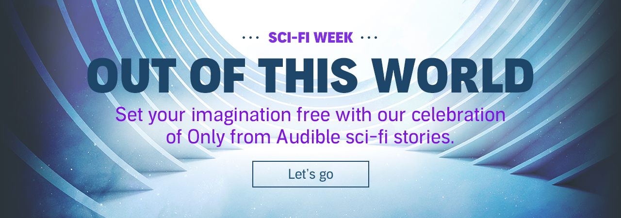 Sci-fi week on Audible is out of this world