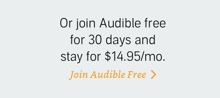 Join Audible free for 30 days and stay for $14.95/mo.