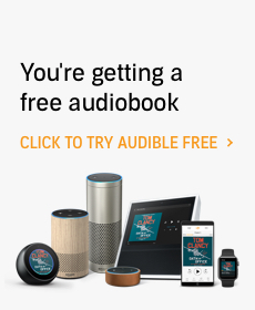 You're getting a free audiobook. Click to try Audible free.