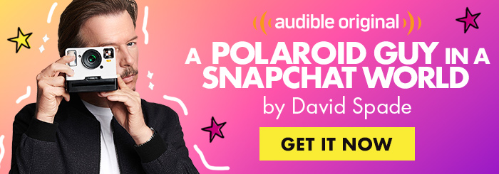 A Polaroid Guy in a Snapchat World by David Spade