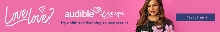 Audible Escape, unlimited listening to love stories