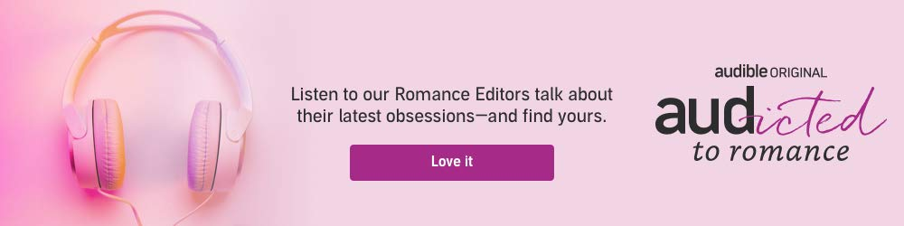 Audicted to Romance. Listen to our Romance Editors talk about their latest obsessions, and find yours. Love it.