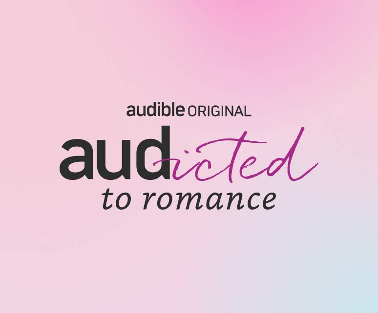 Audicted to Romance