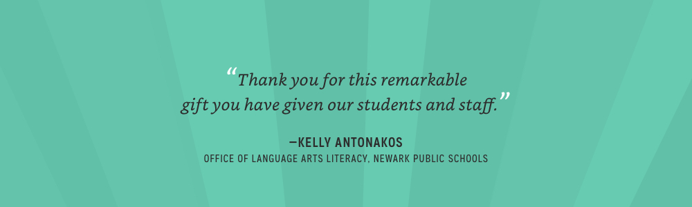 Thank you for this remarkable gift you have given our students and staff. -Kelly Antonakos
