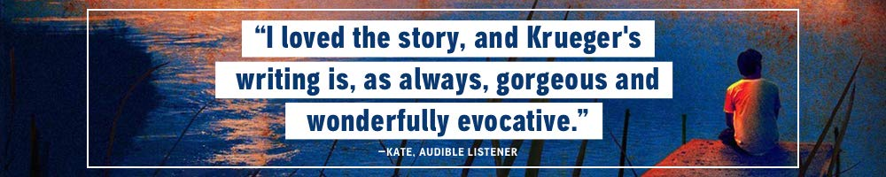 I loved the story, and Krueger's writing is, as always, gorgeous and wonderfully evocative. -- Kate, Audible Listener