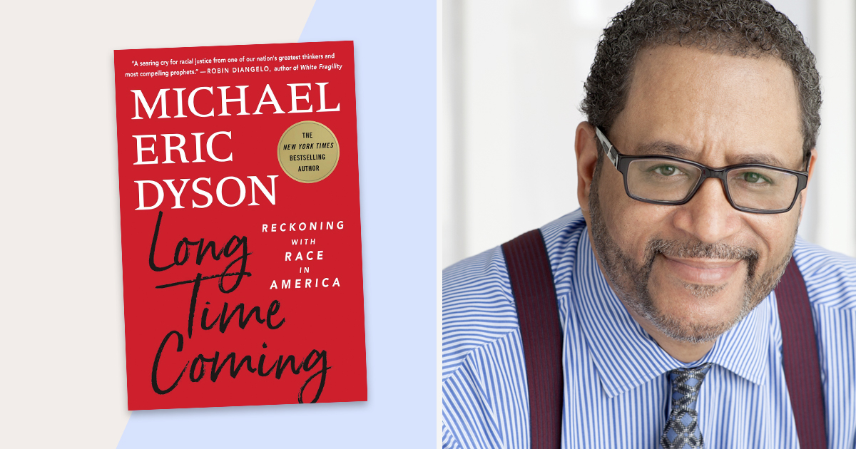 Talking with Michael Eric Dyson on 'Long Time Coming'