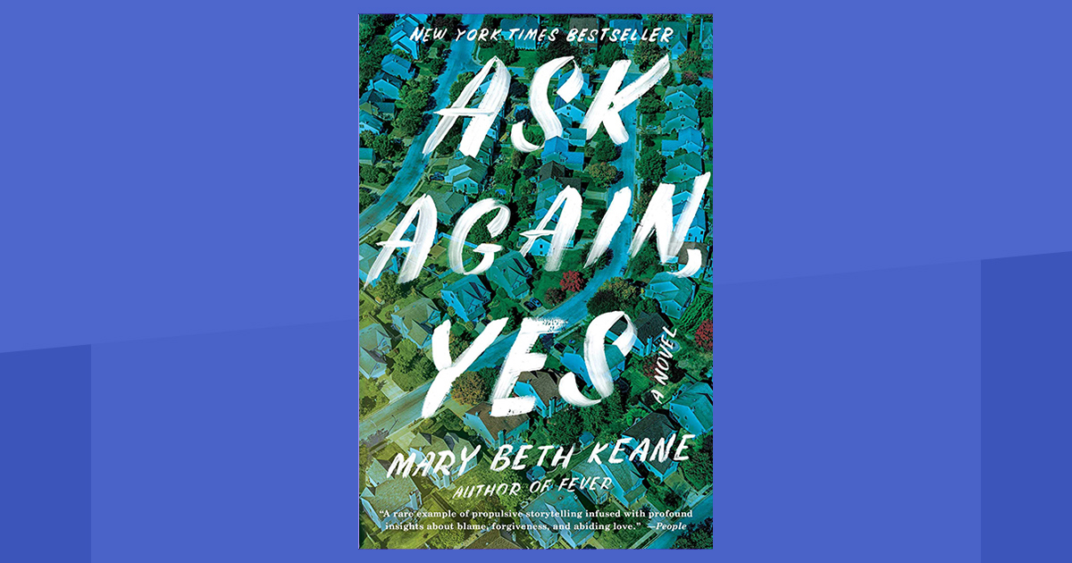 An interview with Mary Beth Keane, author of
