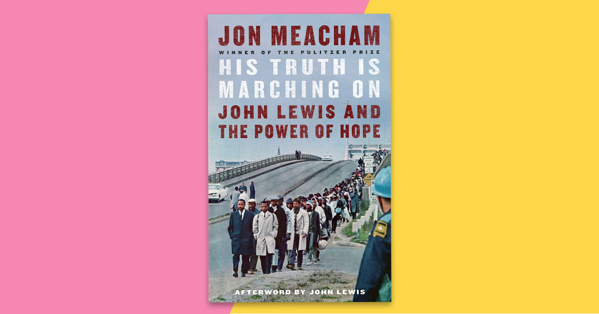 John Meacham on why he chose to write about John Lewis