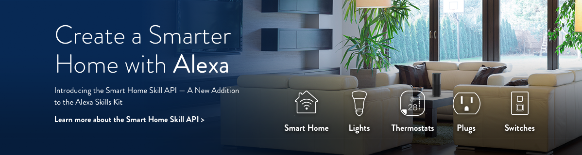 Amazon Enables Developers To Extend Alexau0027s Smart Home Capabilities   A New  Addition To The Alexa Skills Kit : Alexa Blogs