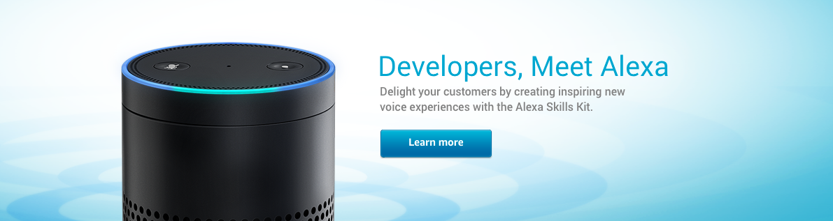 Introducing the Alexa Skills Kit, Enabling Developers to