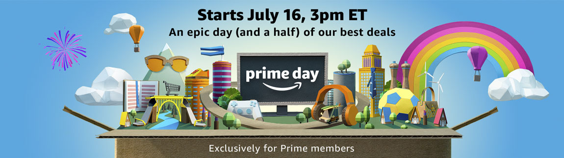 Starts July 16, 3pm ET | An epic day (and a half) of our best deals exclusively for Prime members