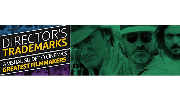 Director's Trademarks: The Signature Style of Top Directors
