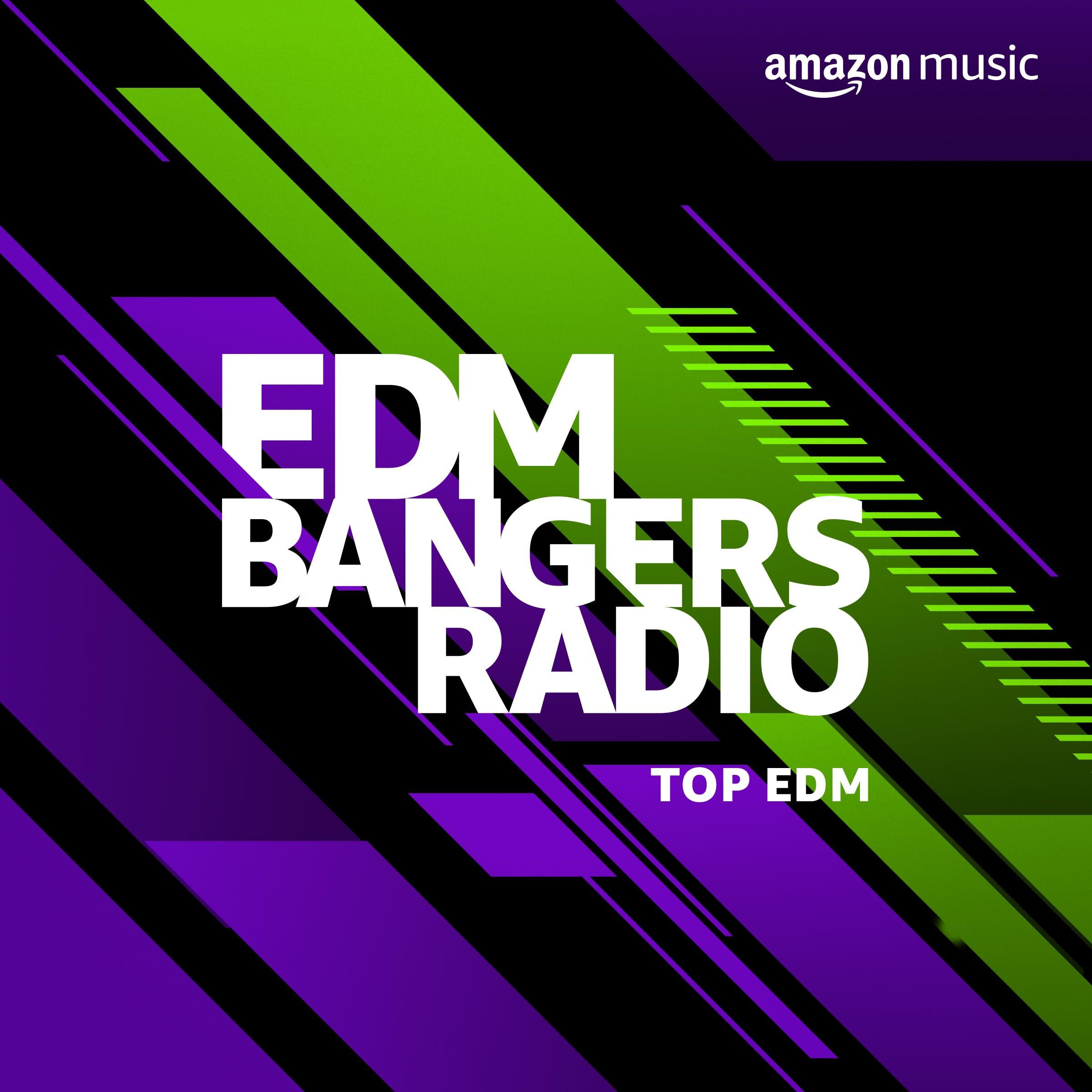 EDM Bangers Radio