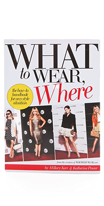 Books with Style What to Wear, Where