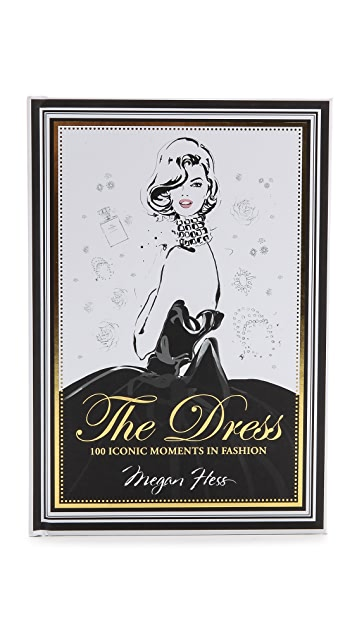 Books with Style The Dress: 100 Iconic Moments in Fashion