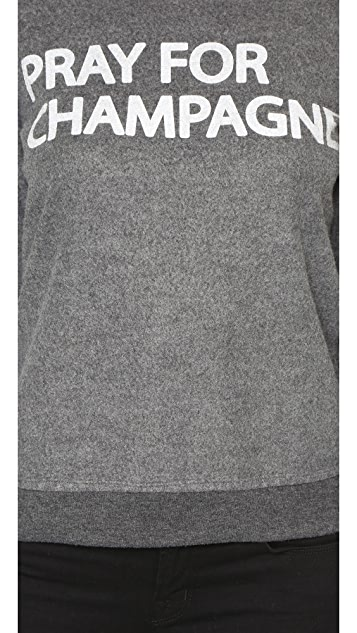 Chaser Pray For Champagne Sweatshirt