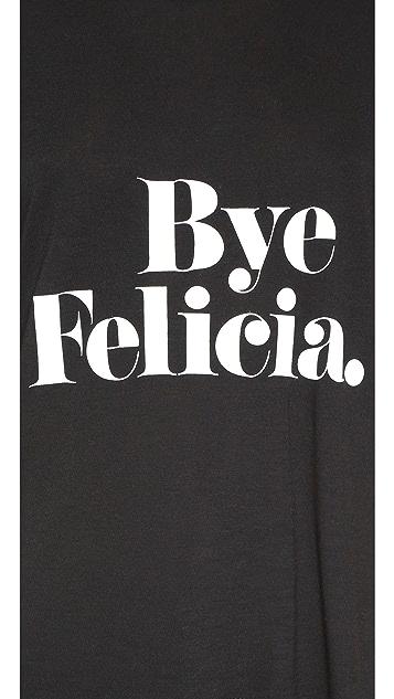 CHRLDR Bye Felicia Tee