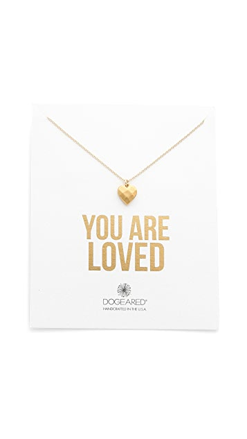Dogeared You Are Loved Necklace