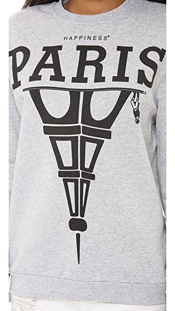 Happiness Paris Is What's Up Sweatshirt