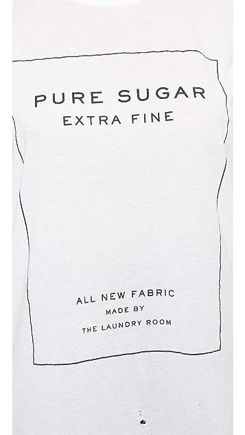 The Laundry Room Pure Sugar Tee