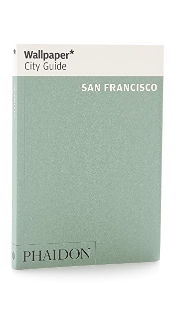Phaidon Wallpaper City Guides: San Francisco