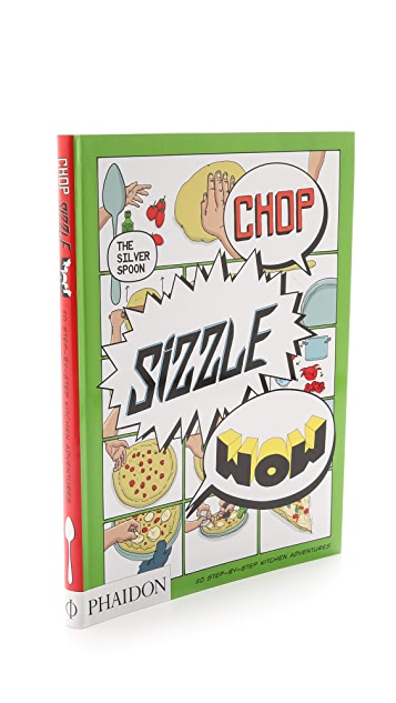 Phaidon Chop, Sizzle, Wow: The Silver Spoon Comic Cookbook