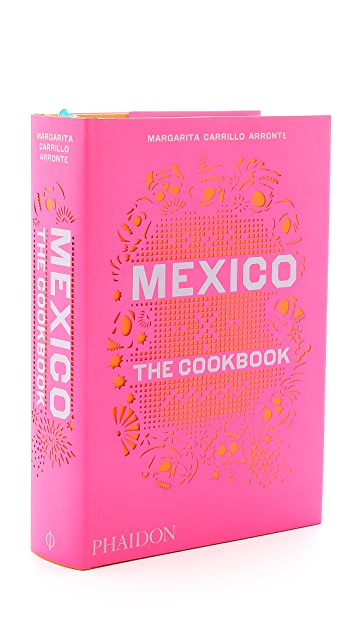 Phaidon Mexico: The Cookbook