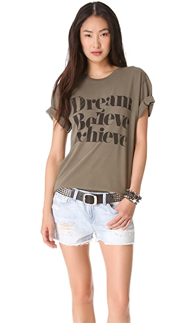 Sincerely Jules Dream Believe Achieve Tee