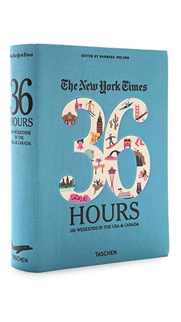 Taschen The New York Times 36 Hours Guide: 150 Weekends in the USA and Canada
