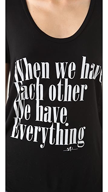 291 We Have Everything Tee