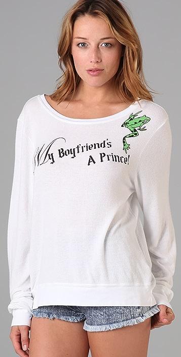 Wildfox My Boyfriend's a Prince Sweatshirt