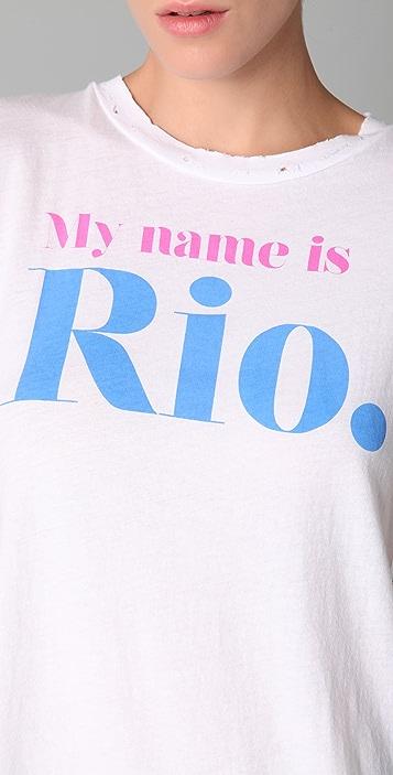 Wildfox My Name is Rio Tee