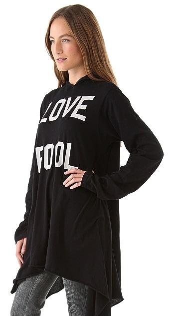 Wildfox Love Fool Hoodie