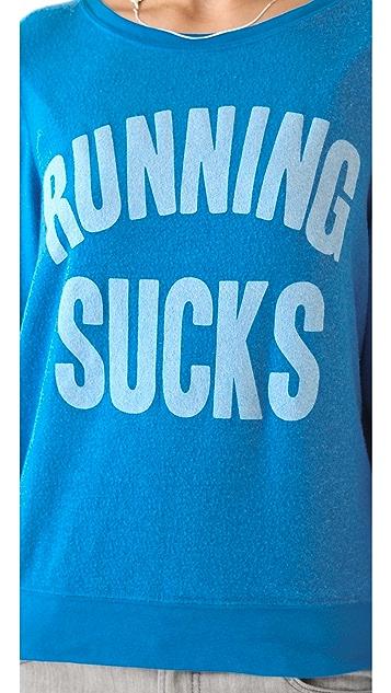 Wildfox Running Sucks Baggy Beach Sweatshirt