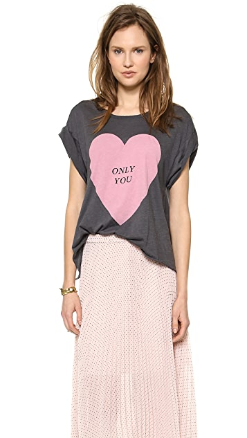 Wildfox Only You Tee