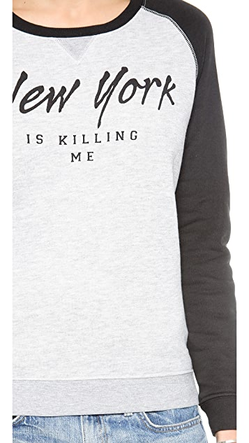 Zoe Karssen New York Is Killing Me Sweatshirt